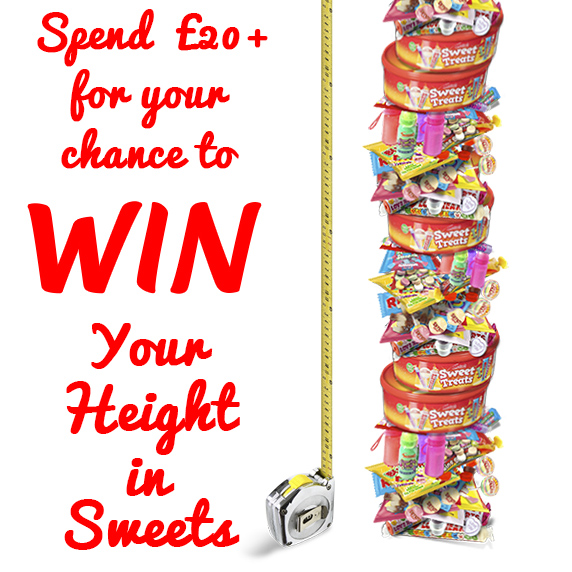 WIN YOUR HEIGHT IN SWEETS